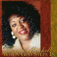 When God Steps In by Freda Mitchell - 2002 Release